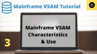 Mainframe VSAM Tutorial Part 3