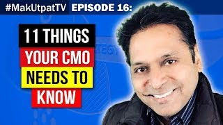 MakUtpatTV Episode 16: 11 Things Your CMO Needs to Know