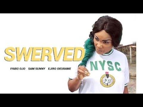 Swerved Latest Nigerian Nollywood 2018 Movies