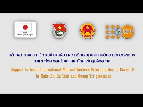 Support to Young International Migrant Workers Returning Home due to the COVID-19 in Nghe An, Ha Tinh and Quang Tri provinces