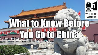 preview picture of video 'Visit China - What to Know Before You Go to China'