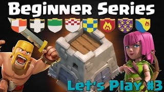Beginner Series Returns! Joining a Clan - Let's Play #3 | Clash of Clans