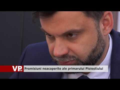 Promisiuni neacoperite ale primarului Ploieștiului