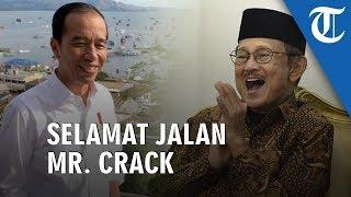 Sambutan Terakhir Jokowi untuk Habibie: Selamat Jalan Mr.Crack