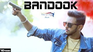 BANDOOK | Bornstar | New Punjabi Songs 2018 | Latest Punjabi Song 2018 | VOHM