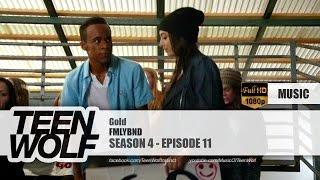 FMLYBND - Gold | Teen Wolf 4x11 Music [HD]