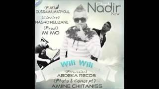 تحميل اغاني Cheb Nadir - Wili Wili 2015 MP3