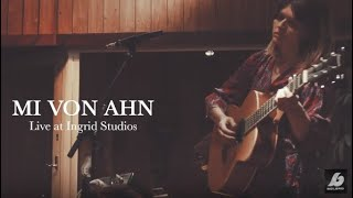 Mi von Ahn - Live at Ingrid Studio (Full Performance). Songs: 1. Dust 2. Ocean 3. Cold Lines