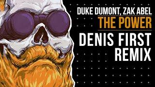 Duke Dumont, Zak Abel   The Power (Denis First Remix)