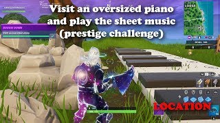 Fortnite - Visit an oversized piano and play the sheet music (prestige challenge) Location