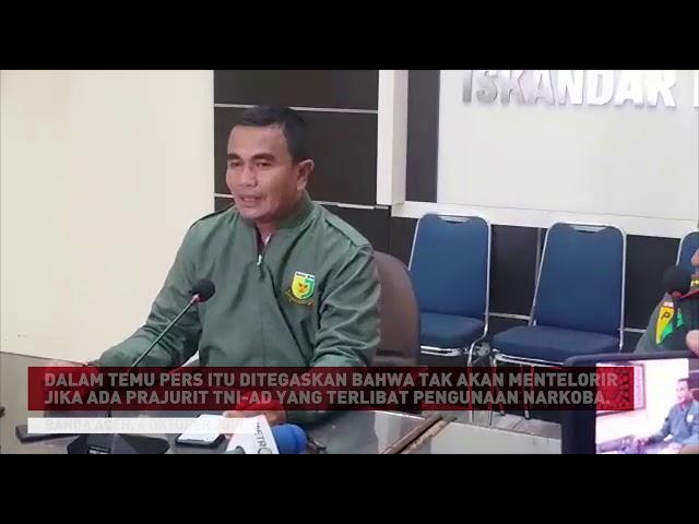Temu Pers Pomdam Iskandar Muda Terkait Dugaan Oknum TNI Terlibat Narkoba