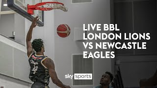 LIVE BBL Cup Final! | London Lions v Newcastle Eagles 🏀  | British Basketball League