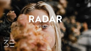 Whethan   Radar (Lyrics  Lyric Video) Feat. HONNE