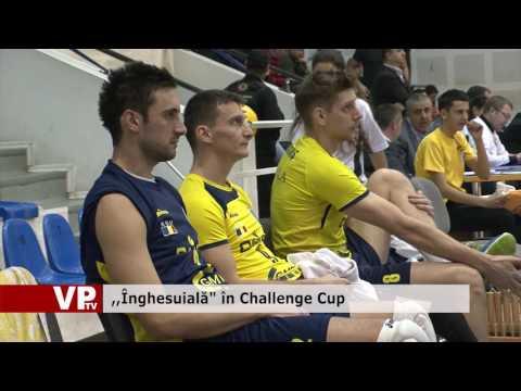 """,,Înghesuială"""" în Challenge Cup"""