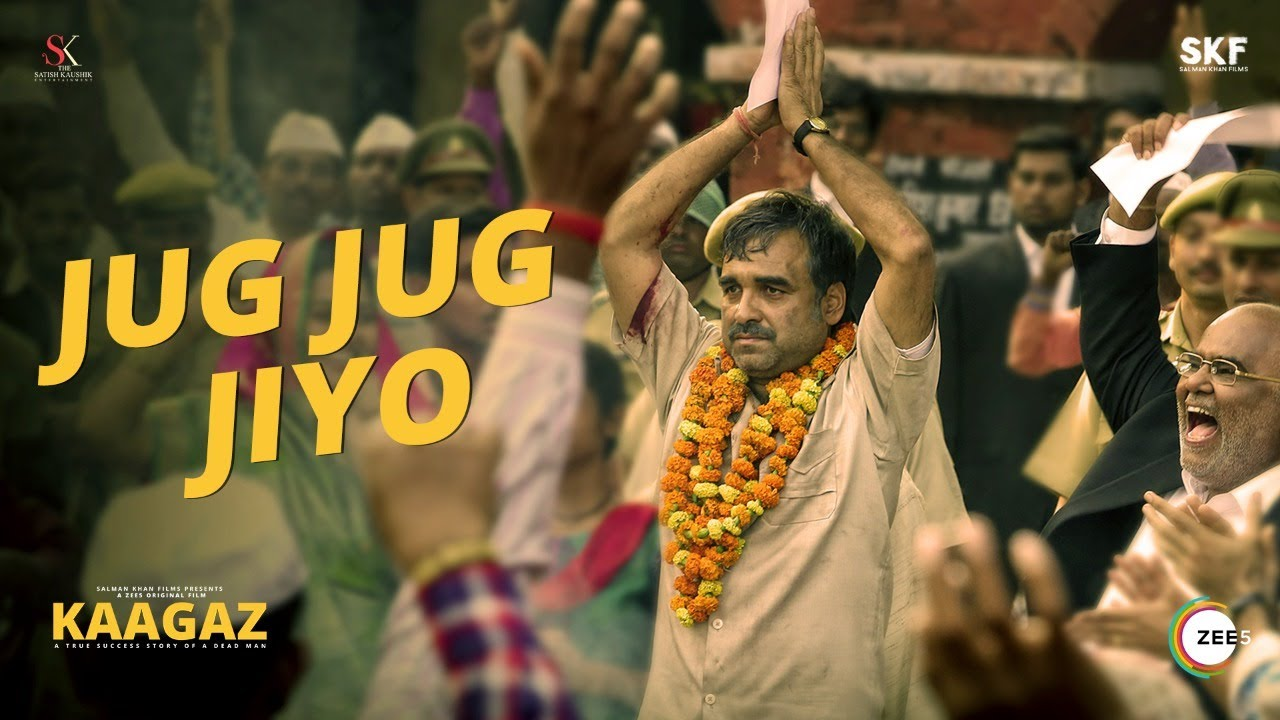 Jug Jug Jiyo Lyrics in Hindi – Kaagaz