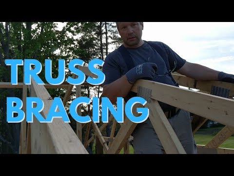 How to Brace Trusses and Posts - Pole Barn Build Series Part 9