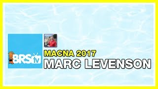 Marc Levenson: Preparing for the worst, before it ever happens | MACNA Speakers 2017