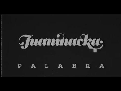 Videoclip de Juaninacka y Dj Sobe - Básico 2 - Palabra