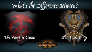 The Three Main Differences Between the Tomb Kings & the Vampire Counts - Total War: WARHAMMER II
