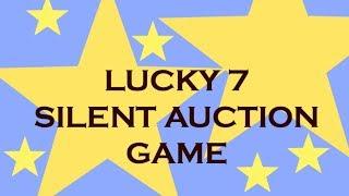 Charity Auction Idea - Lucky 7 (Seven) - Fundraising Idea