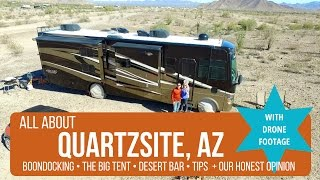 ALL ABOUT QUARTZSITE: Boondocking + The Big Tent + Desert Bar + Tips + More