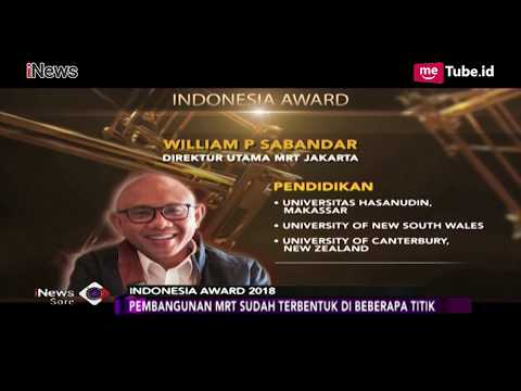 Dirut MRT William Sabandar, Nominator Tokoh Profesional Indonesia Award 2018 - iNews Sore 06/11