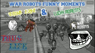 War Robots Funny Moments part 5 | Thug Life & Lucky Moments FFA Mode only