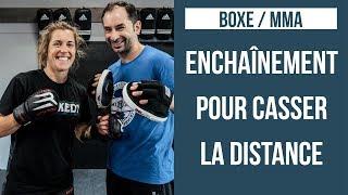 TUTO BOXE MMA: ENCHAÎNEMENT POUR CASSER LA DISTANCE