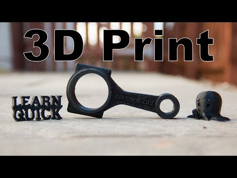 Learn to 3D Print    Learn Quick
