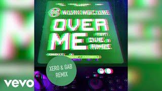 Mark McCabe   Over Me (Xero & GAB Remix  Audio) Ft. Ovie, Aimée