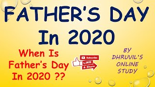 Father's Day Date In 2020 || When Is Father's Day In 2020 || father day kab hai 2020 date