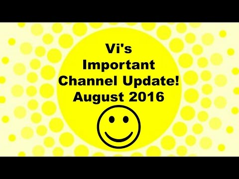 Channel Update - August 2016 - Computer Troubles & More