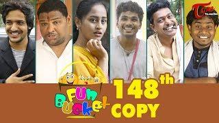 Fun Bucket | 148th Episode | Funny Videos | Telugu Comedy Web Series | By Sai Teja - TeluguOne