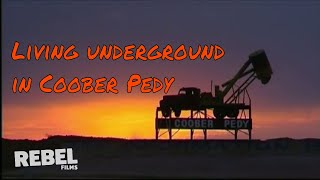 Life Underground For A Coober Pedy Opal Miner