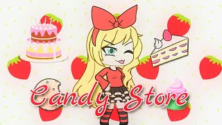 CandyStore - Gacha life - GLMV