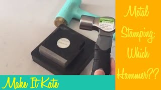 Giveaway! Metal Stamping (Hammer Comparison)