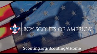 Boy Scouts Of America   Scouting At Home