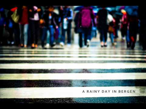 A Rainy Day In Bergen - Perhaps