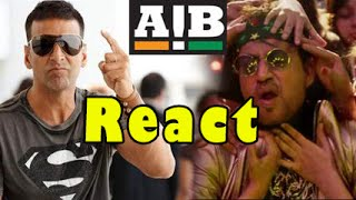 AIB Akshay Kumar  REACTS On Irrfan Khan  Party All Night Video Song
