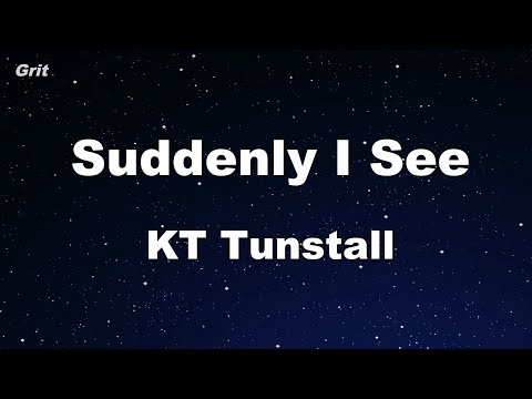 Suddenly I See - KT Tunstall Karaoke 【No Guide Melody】 Instrumental