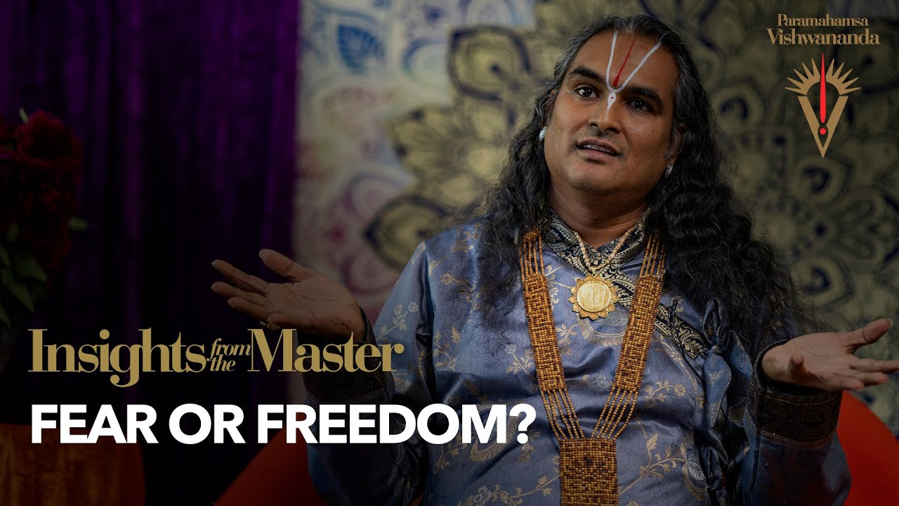 Fear or Freedom?  | Insights from the Master