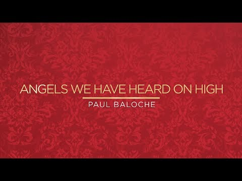 Paul Baloche - Angels We Have Heard On High (Deo) (Official Lyric Video) Mp3