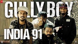 India 91 | Gully Boy | Ranveer Singh  Alia Bhatt | Viveick Rajagopalan