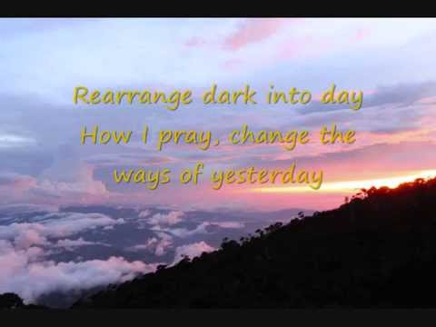 Change The Ways Of Yesterday - {Original Song}