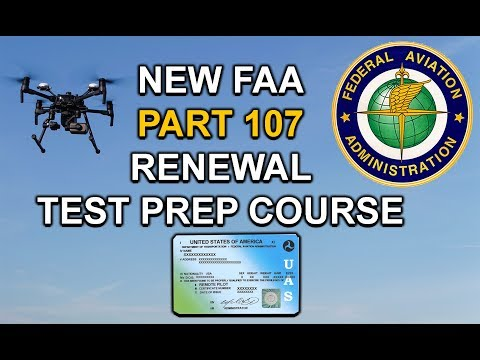 **NEW** FAA PART 107 Renewal | Prep Course and Practice Exam ...
