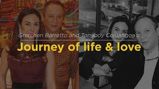Gretchen Barretto and Tonyboy Cojuangco's Journey of life and love