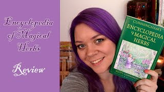 Encyclopedia Of Magical Herbs By Scott Cunningham - Book Review