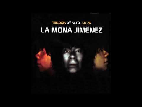 La Mona Jimenez 04-Enamorado de ti