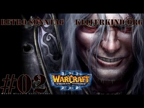 Retro-Sonntag [HD] #004 – Warcraft III – The Frozen Throne Teil 2 ★ Let's Show Game Classics