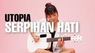 Serpihan Hati Utopia [ Lirik ] Tami Aulia Cover